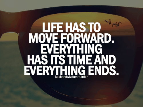 Life-has-to-move-forward