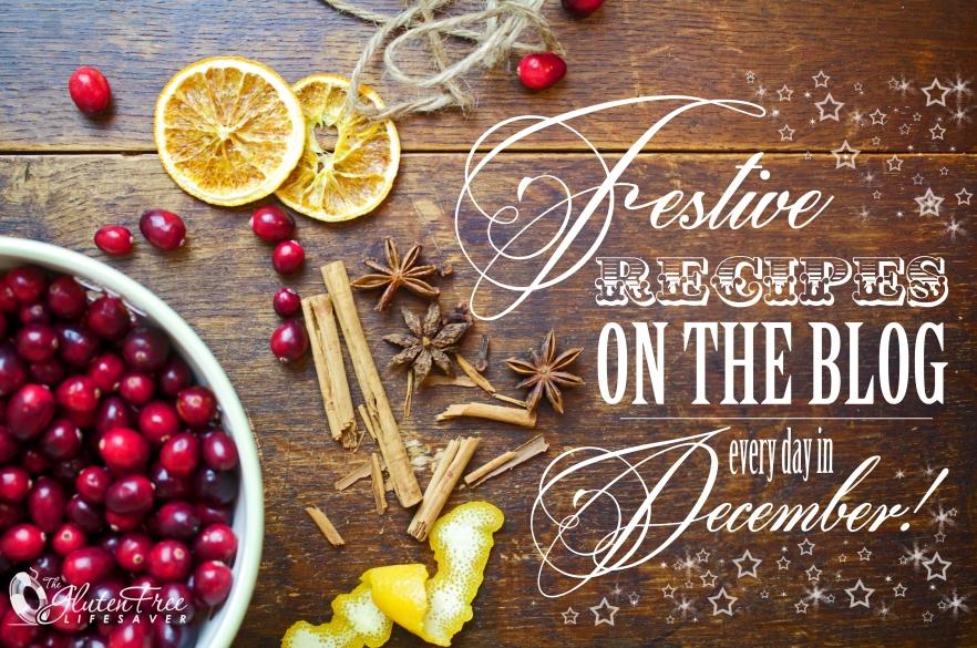 Festive Gluten-Free Recipes Every Day until Christmas! #glutenfree #christmas #dairyfree #lowcarb #paleo #vegan